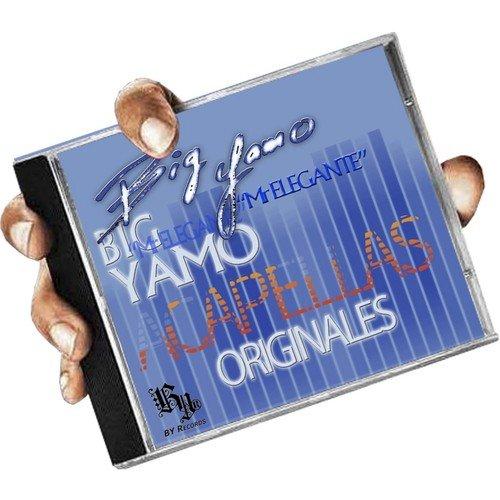 Big Yamo Acapellas by Big Yamo Mr Elegante - Download or