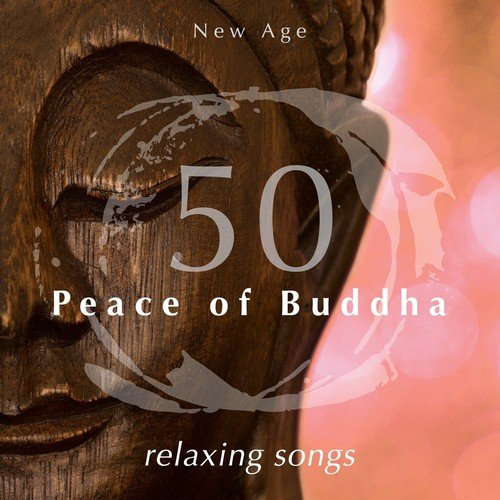 Inner Peace Song - Download Peace of Buddha: 50 Relaxing Songs for