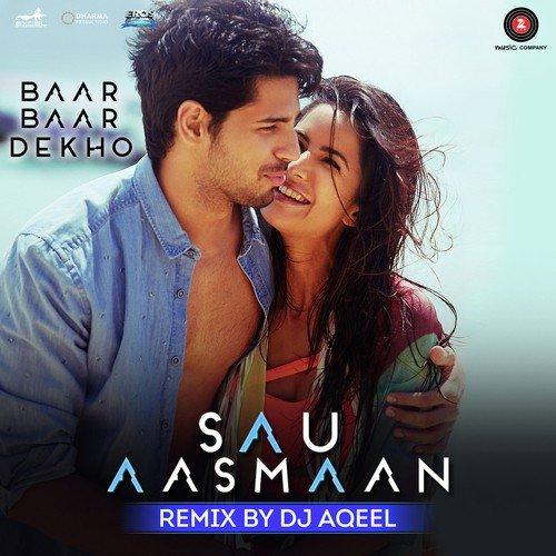 Sau Aasmaan Remix