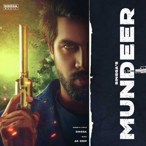 Listen to Mundeer Songs by Singga - Download Mundeer Song
