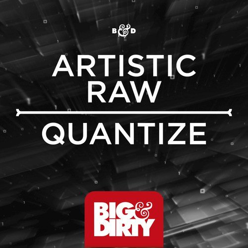 Listen to Quantize Songs by Artistic Raw - Download Quantize