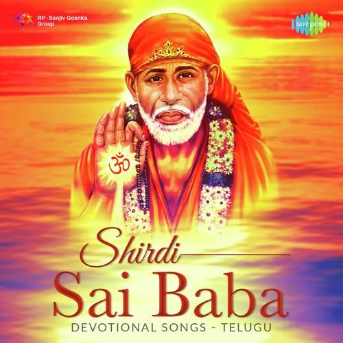 Sri shirdi saibaba mahathyam telugu mp3 songs free download.