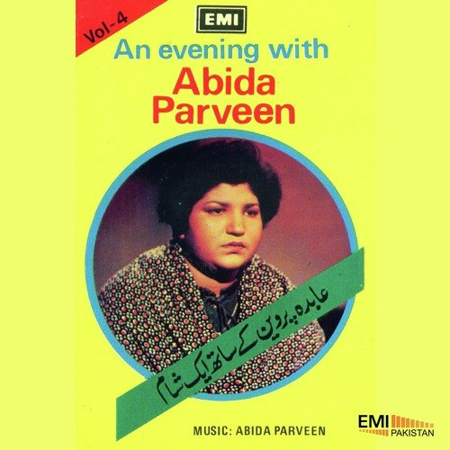 An Evening With Abida Parveen Vol 4 Songs