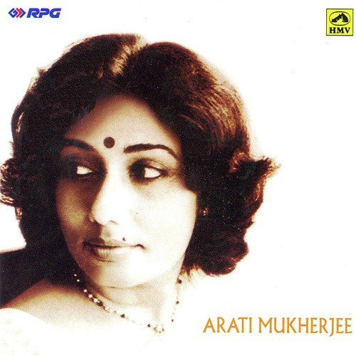 Best Of Arati Mukherjee by Arati Mukherjee - Download or