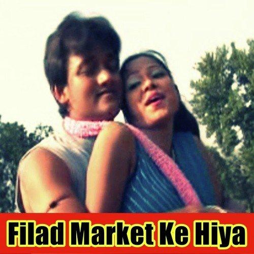 Filad Market Ke Hiya