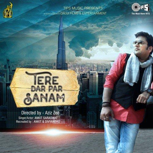 tere dar pe sanam chale aaye mp3 song download free