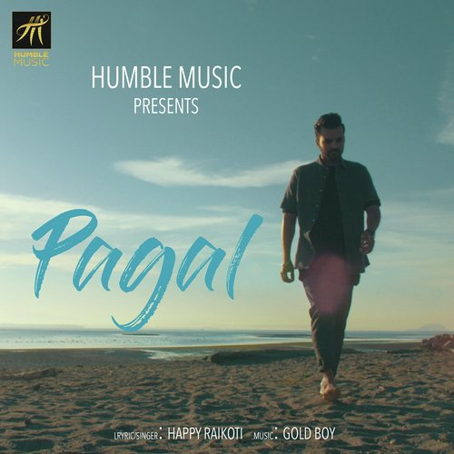 pagal  full song  - happy raikoti - download or listen free online