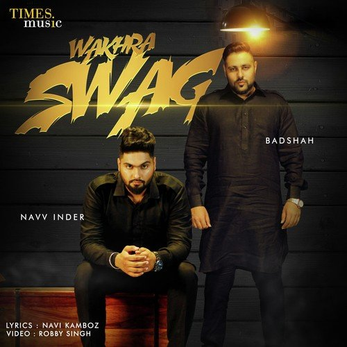 Wakhra Swag Song - Download Wakhra Swag Song Online Only on