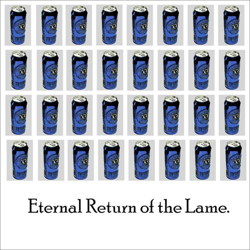 Life's A Fart Song - Download Eternal Return of the Lame
