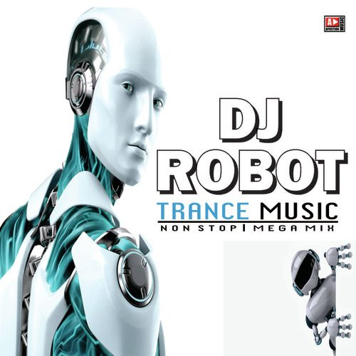 Dj Robot Trance Music by Chandra-Surya - Download or Listen
