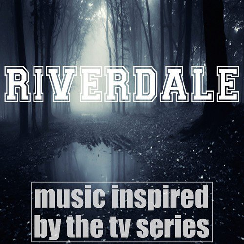 Lollipop Song - Download Riverdale: Music Inspired by the TV