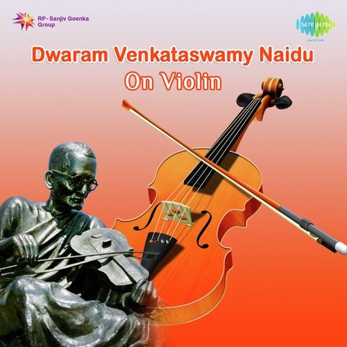 Dwaram Venkataswamy Naidu On Violin by Dwaram Venkataswamy