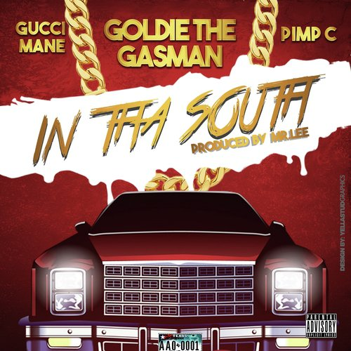 Listen to In Tha South (feat  Pimp C & Gucci Mane) Songs by