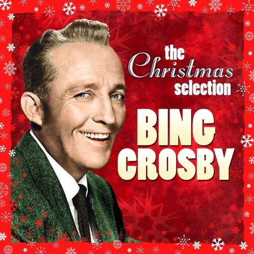 The First Noel Song Download From The Christmas Selection Bing Crosby Jiosaavn