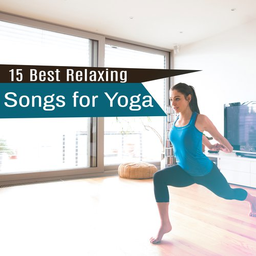 Yoga Music Song - Download 15 Best Relaxing Songs for Yoga