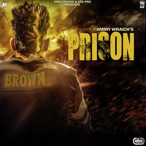Prison - Jimmy Wraich with Youngstarr Pop Boy - Download or Listen