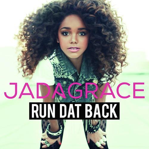 Listen to Run Dat Back Songs by Jadagrace - Download Run Dat Back