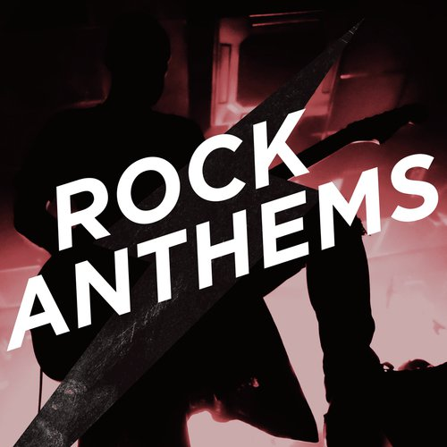 Download Rock Anthems Song Online Only