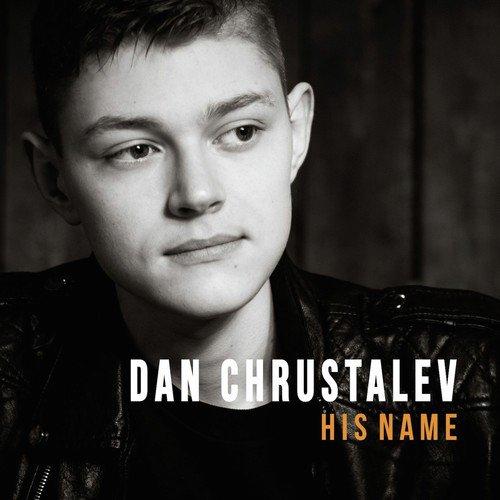 His Name - Dan Chrustalev - Download or Listen Free Online - Saavn
