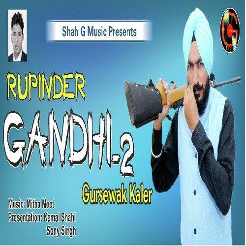 Gandhi Group 2 (Full Song) - Gursewak Kaler - Download or