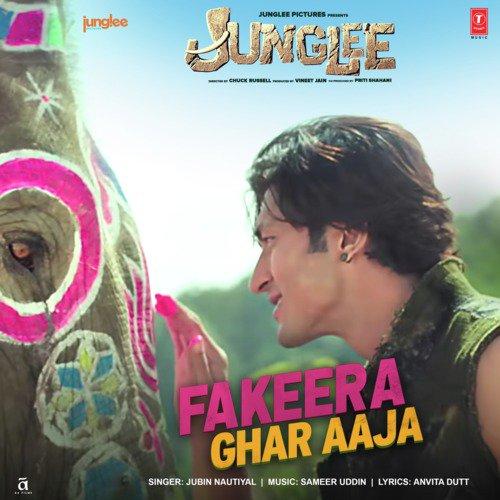 "Fakeera Ghar Aaja (From ""Junglee"")"