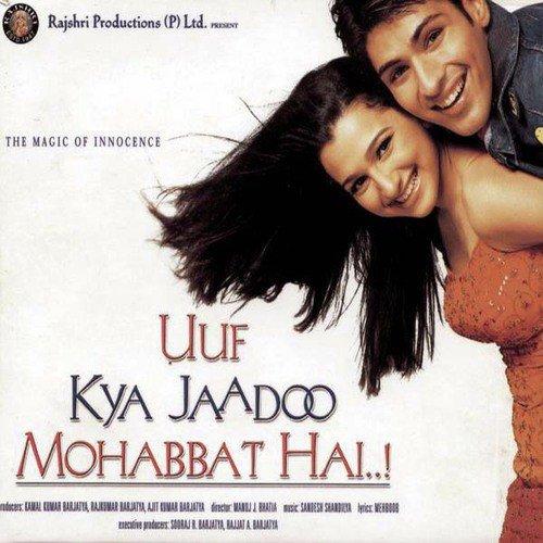 Uuf Kya Jaadoo Mohabbat Hai   ! - All Songs - Download or Listen
