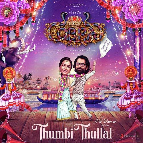 """Thumbi Thullal (From """"Cobra"""")"""