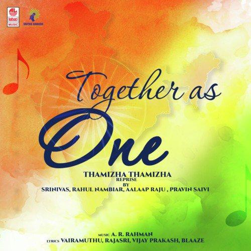 Together As One - Thamizha Thamizha Reprise
