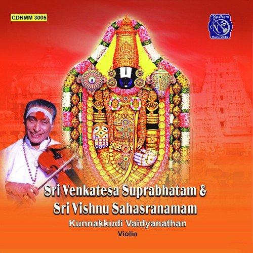 Sri Venkatesa Suprabhatam (Kunnakudi) Song - Download Sri