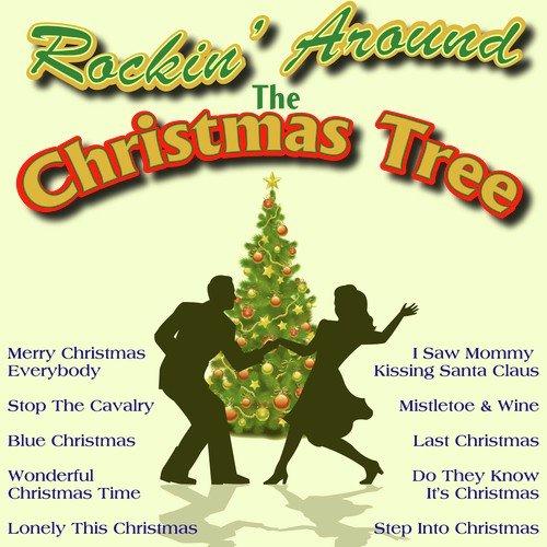 Rockin Around The Christmas Tree Lyrics The Ivys Holly Only On