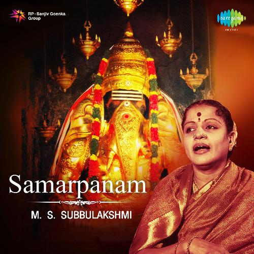 Samarpanam - M.S.Subbulakshmi