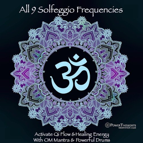 Solfeggio 285hz And 396hz: Activate Qi Flow And Healing Energy, Pt