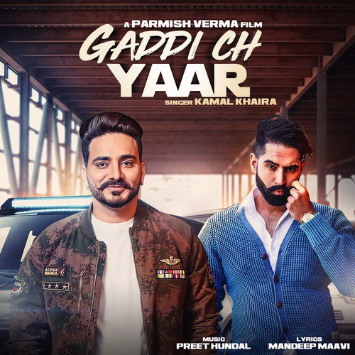 Shara Song Download Parmish Verma: Gaddi Ch Yaar (feat. Parmish Verma) Song