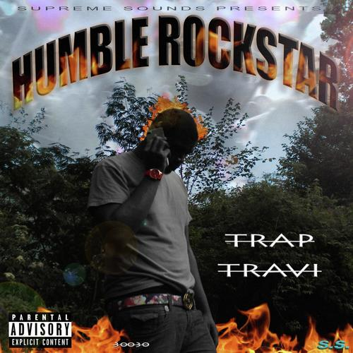 Humble Rockstar by Trap Travi - Download or Listen Free Only