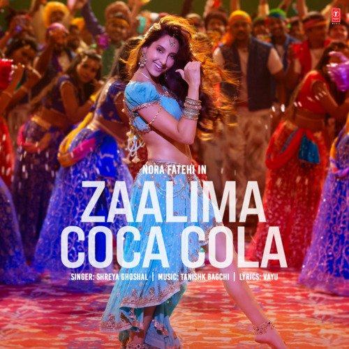 Zaalima Coca Cola (Feat.Nora Fatehi)