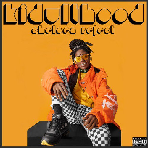 KidultHood (Full Song) - Chelsea Reject - Download or Listen Free