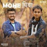 Mohe Piya Songs