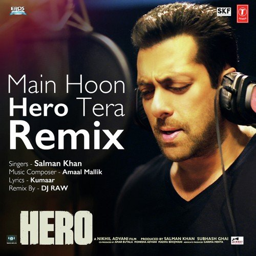 Main Woh Duniya Hoon Full Mp3 Song Dawoonllod: Main Hoon Hero Tera (Remix) (Full Song)