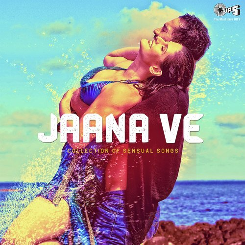 Jaana-Ve-Collection-Of-Sensual-Songs-Hin