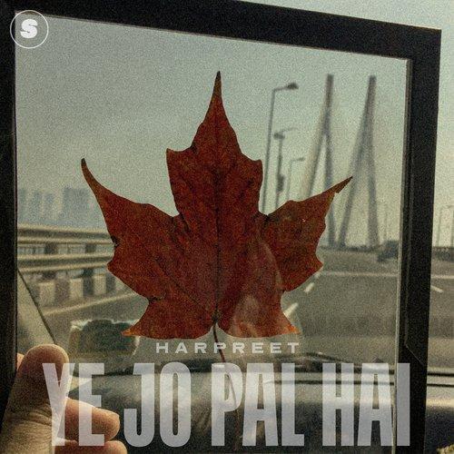 Ye Jo Pal Hai