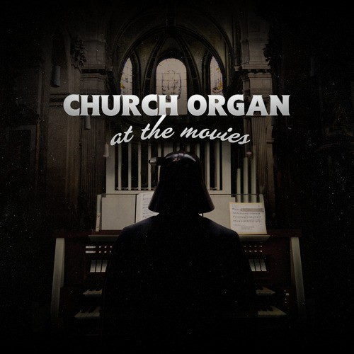 Church Organ At The Movies by Lang Project - Download or
