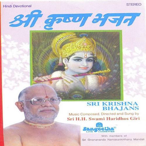 Krishna Bhajans - Swami Haridhos Giri Guruji - Download or Listen
