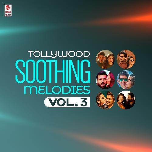 Tollywood Soothing Melodies Vol-3