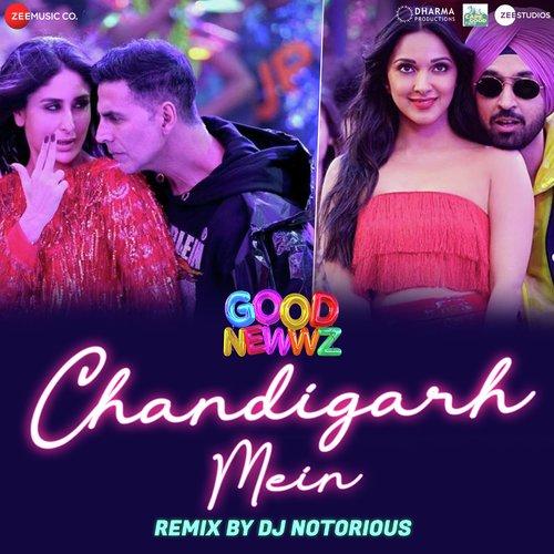 Chandigarh Mein Remix by DJ Notorious