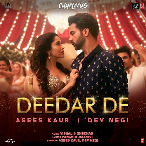 """Deedar De (From """"Chhalaang"""")"""
