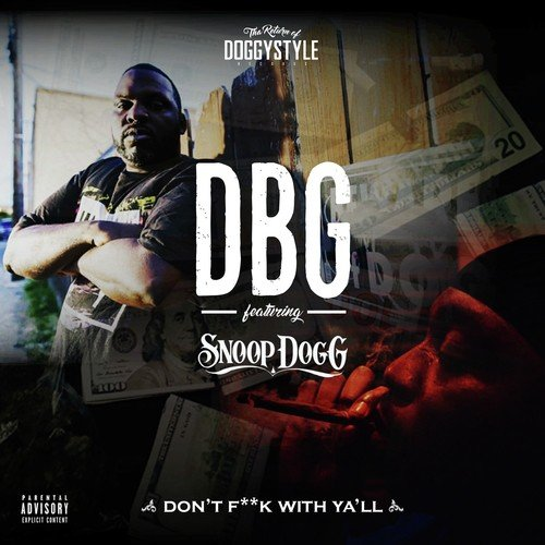 Listen to Don't Fuck With Ya'll (feat  Snoop Dogg) Songs by