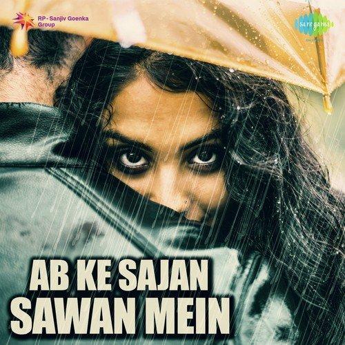 Ab ke sajan sawan mein song download lata mangeshkar djbaap. Com.
