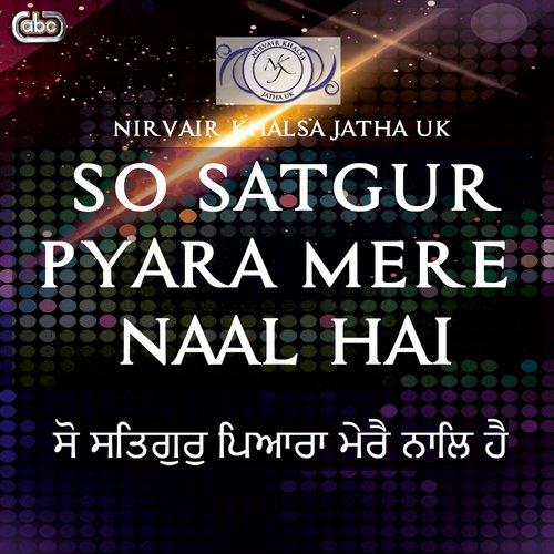 So satgur pyara mere naal hai song download waheguru song online.