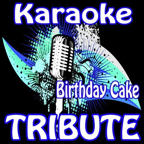 Incredible Listen To Birthday Cake Remix Rihanna Feat Chris Brown Karaoke Funny Birthday Cards Online Elaedamsfinfo