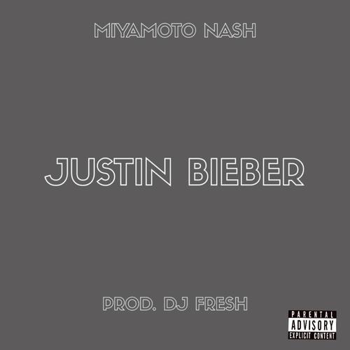 Listen to Justin Bieber Songs by Miyamoto Nash - Download Justin